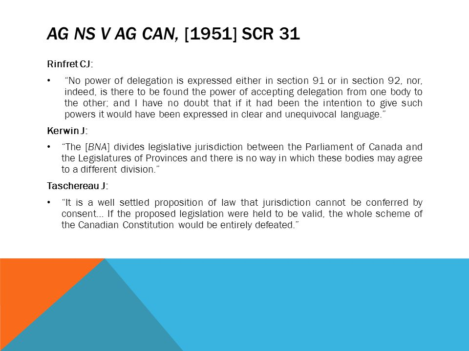 AG NS v AG Can, [1951] SCR 31 Rinfret CJ: